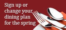 Sign Up Spring Dining Plan